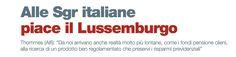 ALLE SGR ITALIANE PIACE IL LUSSEMBURGO di Laura Magna - #scripomarket #scripofilia #scripophily #finanza #finance #collezionismo #collectibles #arte #art #scripoart #scripoarte #borsa #stock #azioni #bonds #obbligazioni
