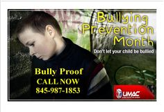 Do you want your child to go to school in FEAR everyday or CONFIDENT?  Let UMAC Bully Proof your Child.  www.umacenters.com