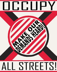 Occupy All Streets by Party9999999.deviantart.com on @DeviantArt