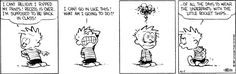 Calvin and Hobbes, April 07, 1987 - Of all the days to wear the underpants with the little rocket ships...