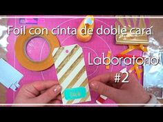 Laboratorio: #2 Foil con cinta de doble cara - YouTube