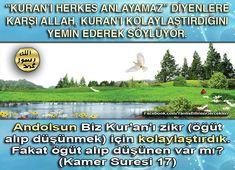 """""""KURAN'I HERKES ANLAMAZ"""" DİYENLERE; İslam'a dair her konuyu Allah Kuran'da çok detaylı olarak ve bizzat kendisi tarafından açıkladığını Hud Suresi 1. ayetinde şöyle bildiriyor: """"Elif, Lam, Ra. (Bu,) Ayetleri muhkem kılınmış, sonra hüküm ve hikmet sahibi ve her şeyden haberdar olan (Allah) tarafından birer birer (bölüm bölüm) açıklanmış bir Kitap'tır"""" (Hud Suresi 1)"""