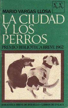 La Ciudad Y Los Perros, Por Mario Vargas Llosa