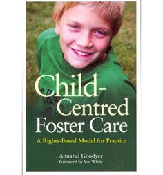 Child Centred Foster Care.  Is there such a thing?  I have to get this book!