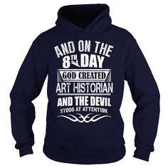 ART HISTORIAN T Shirts, Hoodies. Check price ==► https://www.sunfrog.com/LifeStyle/ART-HISTORIAN-100064709-Navy-Blue-Hoodie.html?41382