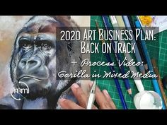 Art Business Plan 2020: Back on Track + Gorilla in Mixed Media Process Video - YouTube Back On Track, Process Art, Business Planning, Mixed Media, How To Plan, Youtube, Shop Plans