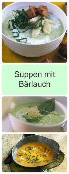 Bärlauch ist der Frühling pur! Findet hier cremige und aromatische Suppenrezepte!