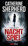 Nachtspiel: Thriller by Catherine Shepherd (Autor) #Kindle DE #NewRelease #Belletristik #eBook #ad  #Bücher #Neuerscheinungen - #Neues #Buch
