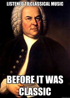 Listened to classical music Before it was classic - Listened to classical music Before it was classic  Hipster