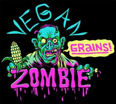 In Love with the Vegan Zombie