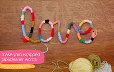 just yarn and pipe cleaners