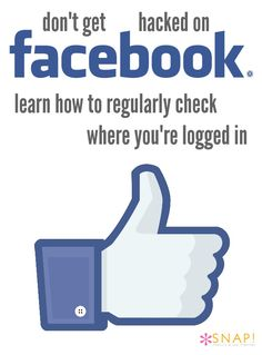 How to prevent being hacked on Facebook by regularly checking the Where You're Logged in security feature via @snapconf