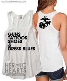 Guns, Tattoos, Shoes & Dress Blues Racerback Tank but for Army
