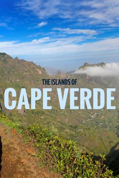We compared the islands of Cape Verde. Which one should you visit next?