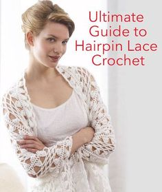 Ultimate Beginner's Guide to Hairpin LaceCrochet