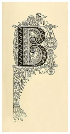 Letter B - Art Nouveau Decorative Caps Calligraphy Drawing, Calligraphy Alphabet, Calligraphy Fonts, Illuminated Letters, Illuminated Manuscript, Art Nouveau, Fancy Letters, Font Art, Beautiful Fonts