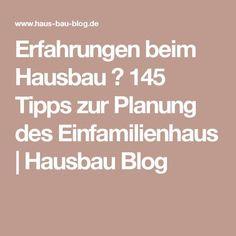Erfahrungen beim Hausbau ⇒ 145 Tipps zur Planung des Einfamilienhaus   Hausbau Blog