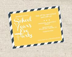 School Year's Eve Invitation Back to School Party by 11cupcakes, $6.50