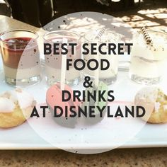 The Best Secret Food & Drinks at Disneyland