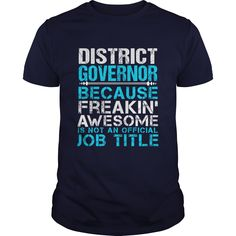 DISTRICT GOVERNOR T-Shirts, Hoodies. VIEW DETAIL ==► https://www.sunfrog.com/LifeStyle/DISTRICT-GOVERNOR-Navy-Blue-Guys.html?id=41382