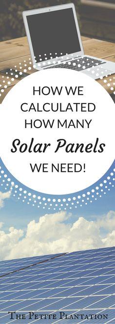 The Petite Plantation: Estimating Your Solar Needs! The Petite Plantation: Estimating Your Solar Needs! Solar Energy Panels, Best Solar Panels, New Energy, Save Energy, Alternative Energie, Solar Roof Tiles, Solar Projects, Diy Projects, Solar Energy System