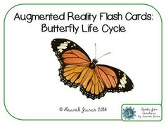 FREE Augmented Reality Flash Cards: The Butterfly Life Cycle (use with iPad, iPhone or Android devices)