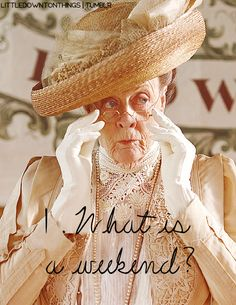 YES     Downton Abbey <3