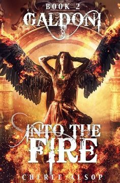 Galdoni Book Two: Into the Fire by [Alsop, Cheree]