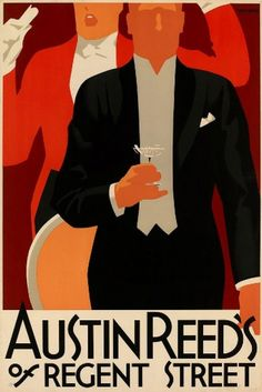 1930s Advertising poster for Austin Reed.  Artwork by Tom Purvis (1888 - 1959) - also well-known for the famous LNER (London and North Eastern Railway) posters produced between 1923 to 1945