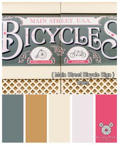 Here Are The Colors Hues Of Main Street Bicycle Sign At Magic Kingdom In Walt