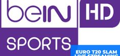 BeIN Sports Live Streaming Euro T20 Slam