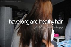 I have the long.. Needs to get healthier
