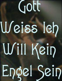 #Rammstein (Engel) Gott weiss,dass ich keine Engel