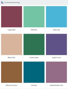 Sugar Beet, Beech Nut, Moroccan Spice, Menthol, Crown Jewel, Striking, Aztec Sky, King'S Court, Sophisticated Lilac