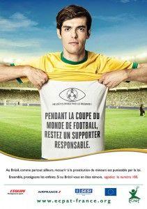 Kakà - Don't look away -> Appello contro il turismo sessuale con i bambini in occasione dei Mondiali in Brasile