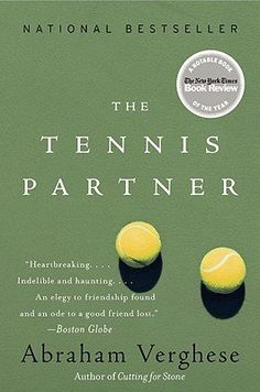 Check out Tennis Partner, a national bestseller by Abrahan Verghese, author of Cutting for Stone. Now available from Thrift Books for only $3.97!