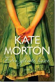 Den glemte have af Kate Morton, ISBN 9788763819732