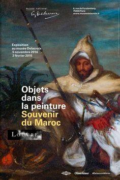 Exposition Objets dans la peinture, souvenir du Maroc. Paris - Novembre 2014Fevrier 2015 - Musée Eugène Delacroix