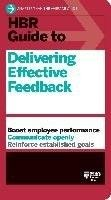HBR guide to delivering effective feedback.