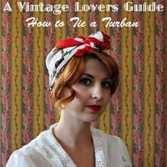 How to tie a turban from a vintage scarf.