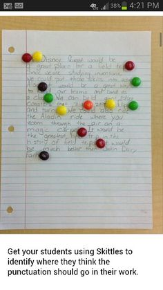 Use skittles (or m&ms) to get your students practicing where punctuation marks should go. Each color represents a different mark. Teaching Punctuation, Teaching Writing, Teaching Tips, Sentence Building, School Site, Language And Literature, Teachers Corner, Communication Art, Reading Intervention