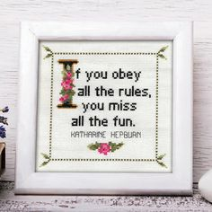 Katharine Hepburn Quote Easy Cross Stitch Pattern: If you obey all the rules, you miss all the fun. (Quick stitch. Instant PDF Download)