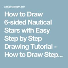 How to Draw 6-sided Nautical Stars with Easy Step by Step Drawing Tutorial - How to Draw Step by Step Drawing Tutorials