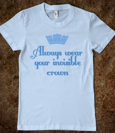 Always Wear Your Invisible Crown (Junior)