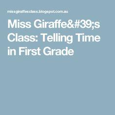 Miss Giraffe's Class: Telling Time in First Grade