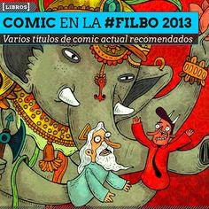 Libros. Buenos títulos de comic en la #FILBo2013 Los amantes del comic y la novela gráfica podrán encontrar en la edición 26 de la Feria Internacional de Libro de Bogotá, excelentes títulos de grandes autores.  Leer más: http://www.colectivobicicleta.com/2013/04/Comic-en-la-FILBo-2013.html#ixzz2RfgYwD97