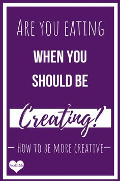 Let creativity be your secret weapon for sustainable weight loss. Focus your mind on being more creative and watch yourself naturally obsess less on food. How To Eat Less, How To Make, Over It Quotes, Focus Your Mind, Cant Stop Eating, Stop Overeating, Stop Thinking, Best Blogs, Top Blogs