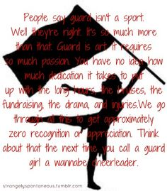 color guard appreciation, please? Oh please! if we wanted something easy, we'd do football! (; if ya know what I mean!!