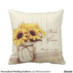 Shop Rustic Country Sunflowers Mason Jar Throw Pillow created by OldCountryStore. Custom Wedding Gifts, Personalized Wedding, Personalized Gifts, Throw Pillow Cases, Throw Pillows, Old Country Stores, Wedding Pillows, Painted Mason Jars, Country Style Homes