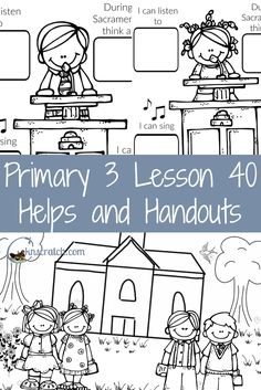 The best website for planning LDS lessons! Love this helps and handouts for LDS Primary 3 Lesson 40: Worshiping at Church